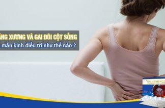 Điều trị loãng xương và gai cột sống lưng ở phụ nữ mãn kinh