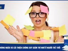 Biện pháp phòng ngừa và cải thiện chứng suy giảm trí nhớ ở người trẻ tuổi