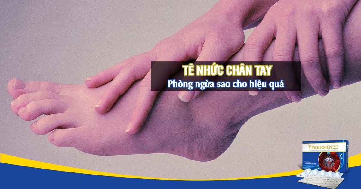 Phòng ngừa tê nhức chân tay hiệu quả