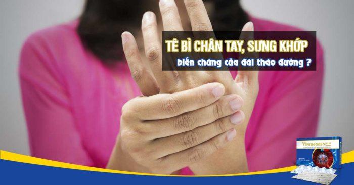 Tê bì chân tay, sưng khớp có phải biến chứng đái tháo đường?
