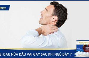 Bị đau nửa đầu vai gáy sau khi ngủ dậy phải làm sao?