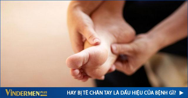 Hay bị tê chân tay là biểu hiện của bệnh gì ?