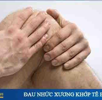 đau nhức xương khớp tê bì chân tay